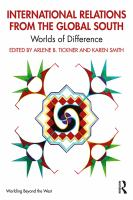 Cover image for International relations from the global South worlds of difference