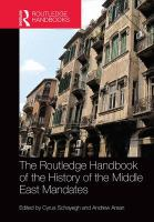 Cover image for The Routledge handbook of the history of the Middle East mandates