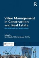 Cover image for Value management in construction and real estate : methodology and applications