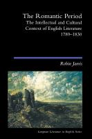 Cover image for The Romantic period : the intellectual and cultural context of English literature, 1789-1830