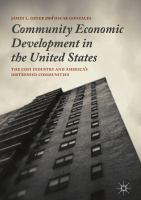 Cover image for Community Economic Development in the United States The CDFI Industry and America's Distressed Communities