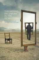 Cover image for Theorizing Fieldwork in the Humanities Methods, Reflections, and Approaches to the Global South