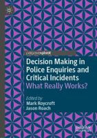 Cover image for Decision Making in Police Enquiries and Critical Incidents What Really Works?