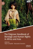 Cover image for The Palgrave Handbook of Bondage and Human Rights in Africa and Asia