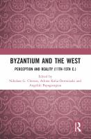 Cover image for Byzantium and the West perception and reality (11th-15th c.)