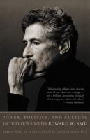 Cover image for Power, politics, and culture : interviews with Edward W. Said