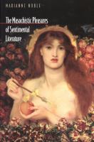 Cover image for The masochistic pleasures of sentimental literature