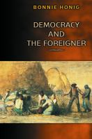 Cover image for Democracy and the Foreigner