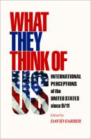 Cover image for What They Think of Us International Perceptions of the United States since 9/11