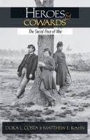 Cover image for Heroes and Cowards The Social Face of War