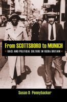 Cover image for From Scottsboro to Munich Race and Political Culture in 1930s Britain