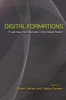 Cover image for Digital Formations IT and New Architectures in the Global Realm