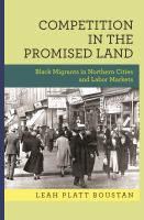 Cover image for Competition in the Promised Land Black Migrants in Northern Cities and Labor Markets