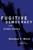 Cover image for Fugitive Democracy And Other Essays