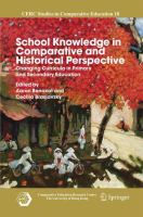 Cover image for School Knowledge in Comparative and Historical Perspective Changing Curricula in Primary and Secondary Education
