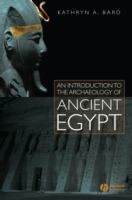 Cover image for An Introduction to the archaeology of ancient Egypt