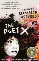 Cover image for The poet X : a novel