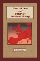 Cover image for Natural law and Calvinist political theory