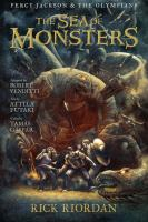 Cover image for Percy Jackson & the Olympians. Book two, The sea of monsters : the graphic novel