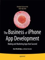 Cover image for The Business of iPhone App Development Making and Marketing Apps that Succeed