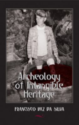 Cover image for Archeology of intangible heritage