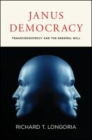 Cover image for Janus democracy : transconsistency and the general will