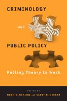 Cover image for Criminology and Public Policy Putting Theory to Work