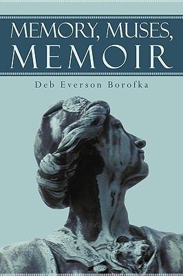 Cover image for Memory, muses, memoir