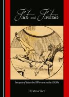 Cover image for Facts and fantasies : images of İstanbul women in the 1920s.