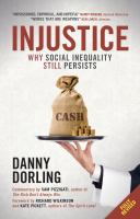 Cover image for Injustice : why social inequality still persists