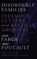 Cover image for Disorderly Families Infamous Letters from the Bastille Archives