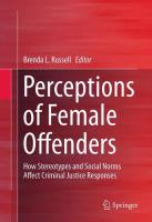 Cover image for Perceptions of Female Offenders How Stereotypes and Social Norms Affect Criminal Justice Responses