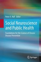 Cover image for Social Neuroscience and Public Health Foundations for the Science of Chronic Disease Prevention