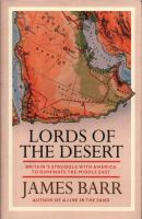 Cover image for Lords of the desert : Britain's struggle with America to dominate the Middle East