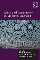 Cover image for Islam and Christianity in medieval Anatolia