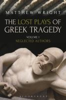 Cover image for The lost plays of Greek tragedy
