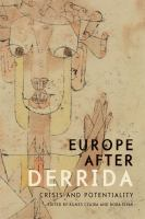 Cover image for Europe after Derrida : crisis and potentiality