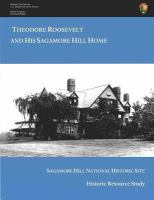 Cover image for Theodore Roosevelt and his Sagamore Hill home  : historic resource study, Sagamore Hill National Historic Site