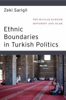 Cover image for Ethnic boundaries in Turkish politics : the secular Kurdish movement and Islam