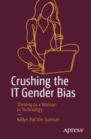Cover image for Crushing the IT Gender Bias Thriving as a Woman in Technology