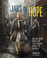 Cover image for Jars of hope : how one woman helped save 2,500 children during the Holocaust