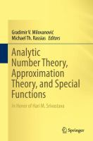 Cover image for Analytic Number Theory, Approximation Theory, and Special Functions In Honor of Hari M. Srivastava