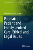 Cover image for Paediatric Patient and Family-Centred Care: Ethical and Legal Issues