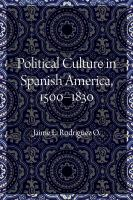 Cover image for Political Culture in Spanish America, 1500–1830