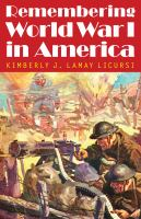 Cover image for Remembering World War I in America