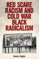 Cover image for Red Scare Racism and Cold War Black Radicalism