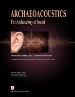 Cover image for Archaeoacoustics : the archaeology of sound : publication of proceedings from the 2014 conference in Malta