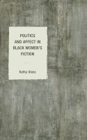 Cover image for Politics and affect in Black women's fiction