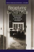 Cover image for Recapturing the Oval Office New Historical Approaches to the American Presidency