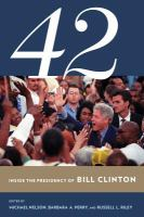 Cover image for 42 Inside the Presidency of Bill Clinton